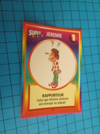 """1501-1525 : TRADING CARD 1991 JEU """"CANAILLES"""" PANINI / JEREMIE - RAPPORTEUR - Trading Cards"""