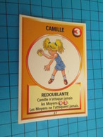 """1526-1550 : TRADING CARD 1991 JEU """"CANAILLES"""" PANINI / CAMILLE - REDOUBLANTE - Other"""