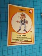 "1526-1550 : TRADING CARD 1991 JEU ""CANAILLES"" PANINI / THOMAS - RANCUNIER - Trading Cards"