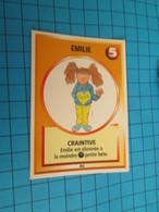 "1526-1550 : TRADING CARD 1991 JEU ""CANAILLES"" PANINI / EMILIE - CRAINTIVE - Trading Cards"