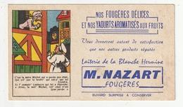 FOUGERES - LAITERIE NAZART - BUVARD SURPRISE - 35 - Dairy