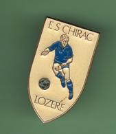 FOOT *** E.S CHIRAC - LOZERE *** 27-03 - Football