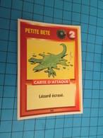 """1526-1550 : TRADING CARD 1991 JEU """"CANAILLES"""" PANINI / PETITE BETE - LEZARD ECRASE - Other"""