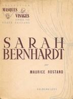SARAH BERNHARDT   Par Maurice Rostand Dedicacé De La Main De L' Auteur - Books, Magazines, Comics