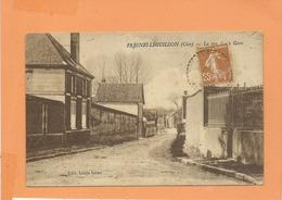 CPA - Fresnes Léguillon  -  (Oise)  - La Rue De La Gare -   Fresne Léguillon - L'Eguillon - Other Municipalities