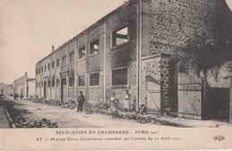 1911 - MANIFESTATION DES VIGNERONS DANS LA MARNE - A AY, LA MAISON DEUTZ GELDERMANN INCENDIEE LE 12 AVRIL PAR L'EMEUTE - - Manifestazioni