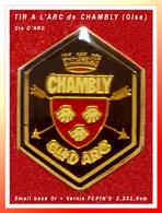 """SUPER PIN'S TIR à L'ARC : Club De CHAMBLY Dans L'Oise (60), """"Cie D'ARC"""", émaiilé Base Or + Glaçage, FC PIN'S, 2,2X1,9cm - Tir à L'Arc"""