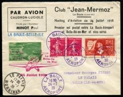 MEETING D'AVIATION LA BAULE Du 24 JUILLET 1938 - Affrt Composé + Vignette S/env. Du Meeting - TB - Airmail