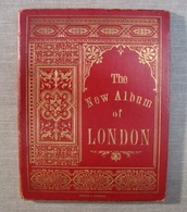 The New Album Of London - Litho Souvenir Printed In Germany - Photographs