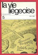 """LIEGE - """"La Vie Liégeoise"""" EXPOSITIO UNIVERSELLE DE LIEGE 1903 (Pourquoi L'expo 1903 Fut -elle Ajournée,) - Livres, BD, Revues"""