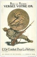 PROPAGANDES. Pour La France Versez Votre Or Pour La Victoire - Guerre 1914-18