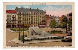 CPSM Colorisée Saint Etienne 42 Loire Illustrée Place Locarno Monument Aux Combattants De La Guerre éditeur Lafond N°23 - Saint Etienne