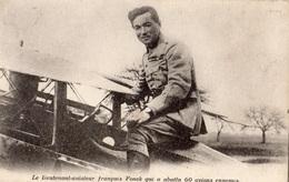 LE LIEUTENANT AVIATEUR FRANCAIS FONCK QUI A ABATTU 60 AVIONS ENNEMIS - Guerre 1914-18