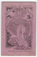 NOTRE DAME DE LA SELETTE  - Abbé P. LIAUD - Petite Monographie - Bien Illustrée - Religion