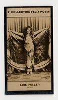 2e Collection Felix Potin - Ca 1920 - REAL PHOTO - Loie Fuller, Artiste - Félix Potin
