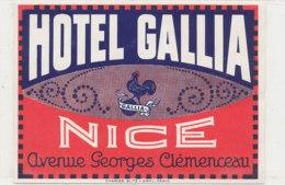 E H 610  - ETIQUETTE   HOTEL -  HOTEL GALLIA  NICE - Hotel Labels