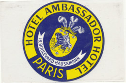 E H 666 - ETIQUETTE   HOTEL - AMBASSADOR HOTEL  PARIS - Etiquettes D'hotels