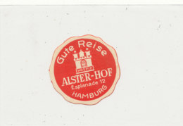 E H 670 - ETIQUETTE   HOTEL -  GUTE REISE HOSPIZ  ALSTER HOF  HAMBURG - Etiquettes D'hotels