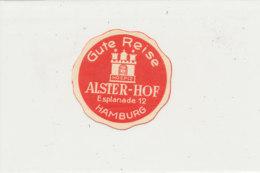 E H 672 - ETIQUETTE   HOTEL -  GUTE REISE  HOSPIZ ALSTER -HOF  HAMBURG - Etiquettes D'hotels