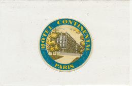 E H 674 - ETIQUETTE   HOTEL - HOTEL CONTINENTAL PARIS - Etiquettes D'hotels