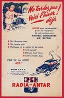 """Feuillet Publicitaire Antigel RADIA-ANTAR Au Glycol """"Ne Tardez Pas Voici L'Hiver Déjà !"""" * Automobile Auto Voiture Car - Publicités"""