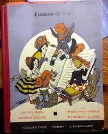 COMTESSE De SEGUR 1945  Bon Petit Diable-Mémoires D'un âne-malheurs De Sophie-Petites Filles Modèles Coll TOBBY ELEPHANT - Contes