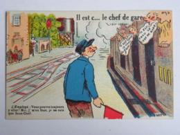 CPA Humour - Il Est C... Cocu Le Chef De Gare (air Connu) - Humour