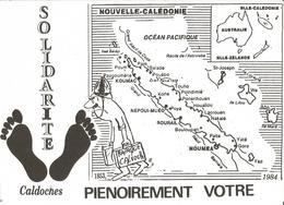 NOUVELLE-CALÉDONIE  -  SOLIDARITÉ CALDOCHES PIENOIREMENT VOTRE / Amicale Des Rapatriés D ' A.F.N. De Toulouse 1984 - Nouvelle-Calédonie