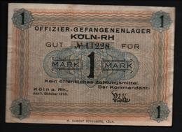 GEFANGENENLAGER GELD LAGERGELD BILLET CAMP KOLN RH OFFICIER PRISONNIER ALLEMAGNE KG POW GUERRE 1914 1918 - Autres