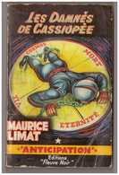 Fleuve Noir  Anticipation N° 190. Maurice Limat. Les Damnés De Cassiopée. - Fleuve Noir
