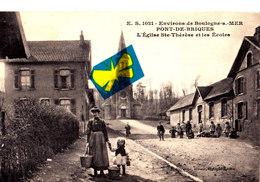 Environs De Boulogne-sur-Mer - PONT-de-BRIQUES - L'Eglise Sainte Thérèse Et Les Ecoles - Carte Animée - Frankrijk