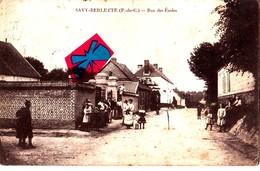 SAVY-BERLETTE (P-de-C) - Rue Des Ecoles - Carte Très Animée Et Circulée En 1912 - Non Classés