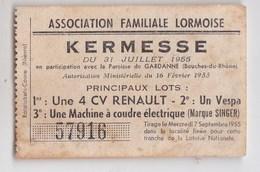 Ticket De Tombola Kermesse Association De Lormes (58)  Juillet 1955 Lot 4cv Renault, Vespa, Singer - Vieux Papiers