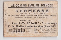 Ticket De Tombola Kermesse Association De Lormes (58)  Juillet 1955 Lot 4cv Renault, Vespa, Singer - Unclassified