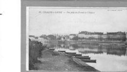 Chalon Sur Saône.Vue Prise Des Fermes De L'Hôpital - Chalon Sur Saone