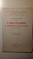 Manuale Auto - Il Sistema Di Accensione (a Spinterogeno), Scuola Conducenti Di Automobili - 1928 - Books, Magazines, Comics