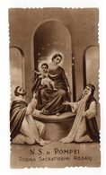 Antico SANTINO Seppiato Image Pieuse Image Religieuse Holy Card Madonna Di Pompei  Serie Eb 510 - Devotieprenten