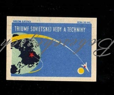 D146 CZECHOSLOVAKIA 1961 Propaganda Space Rocket - A Triumph Of Soviet Science And Technology - Zündholzschachteletiketten