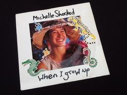 Vinyle 45 Tours  Michelle Shocked  When I Grow Up (1988) - Filmmusik