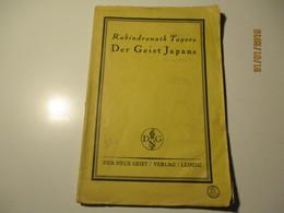 RABINDRANATH TAGORE DER GEIST JAPANS , SPIRIT OF JAPAN , OLD BOOK , 1900-s , 0 - Sonstige