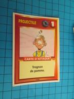 "1526-1550 : TRADING CARD 1991 JEU ""CANAILLES"" PANINI / PROJECTILE - TROGNON DE POMME - Trading Cards"
