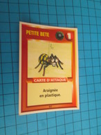 "1551-1575 : TRADING CARD 1991 JEU ""CANAILLES"" PANINI / PETITE BETE - ARAIGNEE EN PLASTIQUE - Trading Cards"