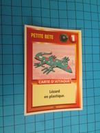 "1551-1575 : TRADING CARD 1991 JEU ""CANAILLES"" PANINI / PETITE BETE - LEZARD EN PLASTIQUE - Trading Cards"