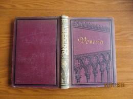 1877  VENEZIA DIE KÖNIGIN DER MEERE . GUISCHARD , 0 - Bücher, Zeitschriften, Comics