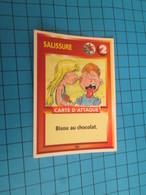 "1551-1575 : TRADING CARD 1991 JEU ""CANAILLES"" PANINI / SALISSURE - BISOU AU CHOCOLAT - Trading Cards"