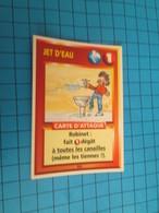"1551-1575 : TRADING CARD 1991 JEU ""CANAILLES"" PANINI / JET D'EAU - ROBINET - Trading Cards"