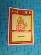"1551-1575 : TRADING CARD 1991 JEU ""CANAILLES"" PANINI / INSULTE - NANANANERE - Trading Cards"