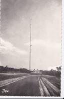 Carte 1950 MAYET / ANTENNE RELAIS DE TELEVISION HAUTEUR 300 METRES - Mayet