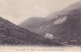 Valle D'Aosta (Italie) - La Thuile - Colle Ed Ospizio Del Piccolo San Bernardo - Autres Villes