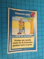 "1576-1600 : TRADING CARD 1991 JEU ""CANAILLES"" PANINI / VETEMENTS EPAIS - Trading Cards"